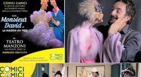 A Roma 'La salute vien ridendo' con lo spettacolo di Monsieur David e i Comici Camici