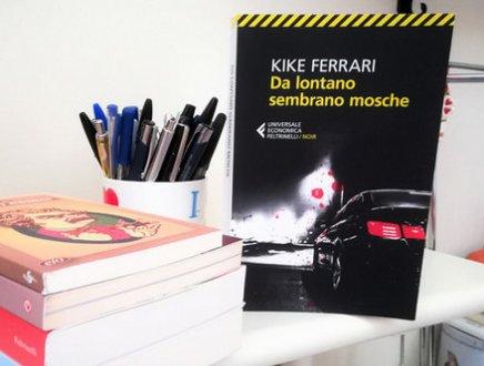 RECENSIONE - Io, stregata dalle mosche noir di Kike Ferrari, lo scrittore